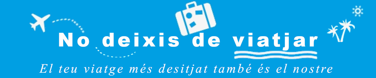 No deixis de viatjar